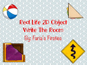 2D Shapes Write the Room { Real Life Pictures }