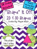 2D and 3D Shape Problem Solving