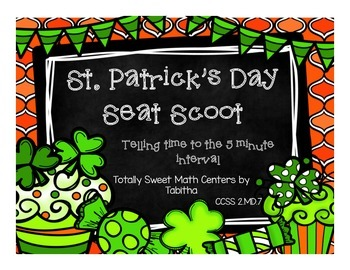 2.MD.7 St. Patricks Day Seat Scoot Class Activity- Time to