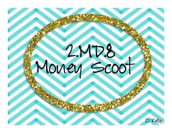 2.MD.8 Money Scoot