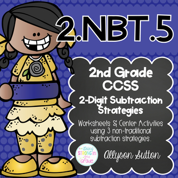 2.NBT.5  2 Digit Subtraction Strategy Pack NEW Strategies