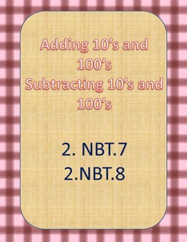 2.NBT.7  2.NBT.8  Adding and Subtracting 10's & 100's from