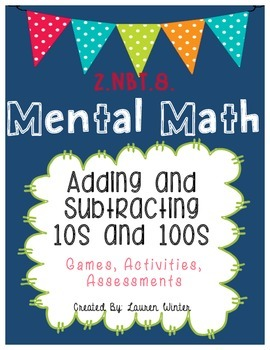 2.NBT.8. Mental Math: Adding and Subtracting Tens and Hundreds