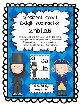 2.NBT.B.5 Subtracting 2 Digit Numbers President Scoot Game