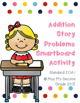 2OA1 Addition Story Problems Smartboard Activity