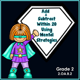 Add and Subtract within 20 Using Mental Strategies