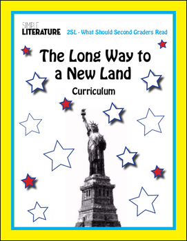 2SL - The Long Way to a New Land Curriculum (story about 1