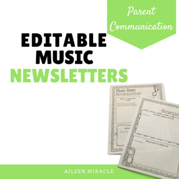 Editable Newsletters for the Music Room