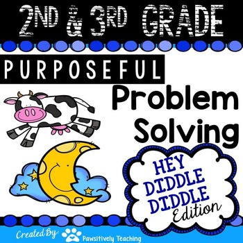 2nd & 3rd Grade Problem Solving: Hey Diddle Diddle Nursery
