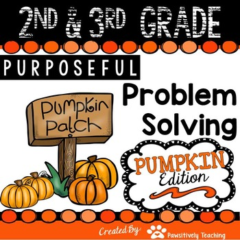 2nd & 3rd Grade Problem Solving: Pumpkin Edition