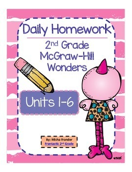 2nd Grade Bundle McGraw-Hill Wonders Units 1-6 Daily Homework