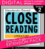 2nd Grade Close Reading - Literature **Add-On Extension Pack**