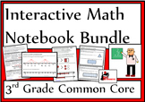 3rd Grade Common Core Interactive Math Notebook Bundle