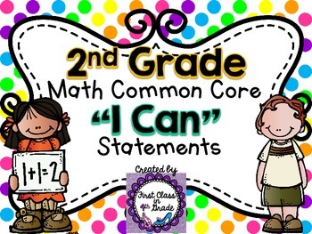 """2nd Grade Common Core Math """"I Can"""" Statements (Polka Dot)"""
