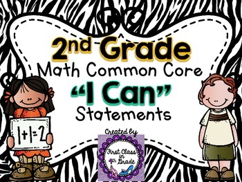 "2nd Grade Common Core Math ""I Can"" Statements (Zebra)"