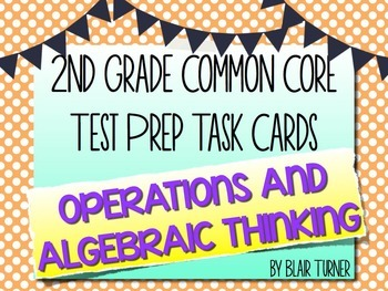 2nd Grade Common Core Math Task Cards - OPERATIONS AND ALG