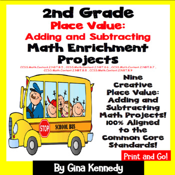 2nd Grade Place Value: Addition & Subtraction