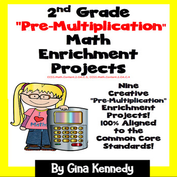 """2nd Grade """"Pre Multiplication"""" Math Skills Enrichment Projects"""