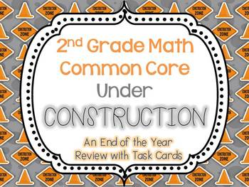 2nd Grade Common Core: Under Construction (Task Cards for