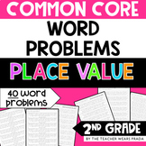 2nd Grade Common Core Word Problems: Place Value