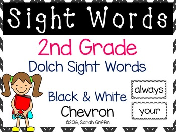 2nd Grade Dolch Sight Words ~ Black and White Chevron ~ Wo