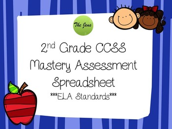 2nd grade ELA CCSS Mastery Assessment Class Spreadsheet *C