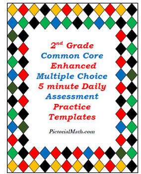 2nd Grade Enhanced Multiple Choice Common Core Math Assess