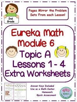 2nd Grade Eureka Math Module 6 Topic A Lessons 1 - 4 Extra