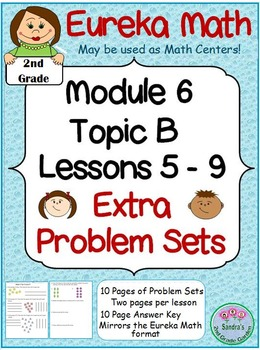 2nd Grade Eureka Math Module 6 Topic B Lessons 5-9  Extra