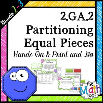 2nd Grade Geometry { 2.G.2 Partitioning Into Equal Pieces }