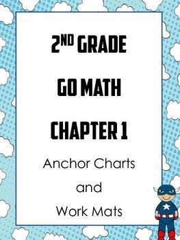2nd Grade Go Math Ch 1 Anchor Charts and Work Mats