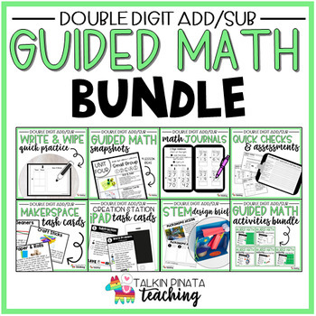 Guided Math Bundle {2nd Grade Double Digit Addition & Subt