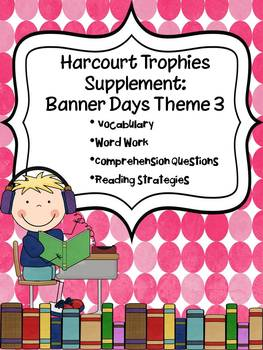 2nd Grade Harcourt Trophies Supplement: Banner Days Theme