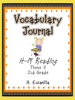 2nd Grade Houghton Mifflin Vocabulary Journal - Theme 3