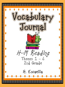 2nd Grade Houghton Mifflin Vocabulary Journal - Themes 1 - 6