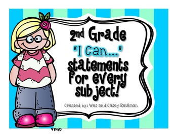 """2nd Grade """"I Can"""" Statements for All Subjects - CCSS & Rev"""