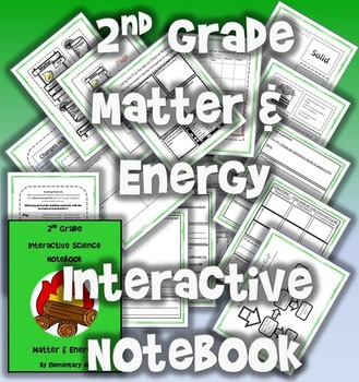 2nd Grade Interactive Science Notebook: Matter & Energy (STAAR)