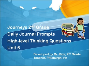 2nd Grade Journeys Daily Writing Prompts- Unit 6