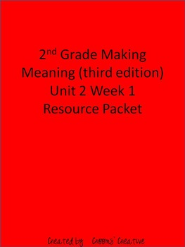 2nd Grade Making Meaning (Third Edition) Unit 2 Week 1 Res