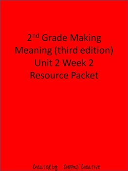 2nd Grade Making Meaning (Third Edition) Unit 2 Week 2 Res