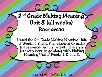 2nd Grade Making Meaning Unit 8 Resources