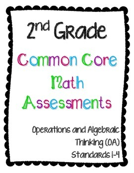 2nd Grade Math Assessments - Operations and Algebraic Thin