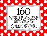 2nd Grade 160 Word Problems Math Problem Solving CCSS *All