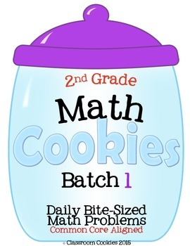 2nd Grade Math Cookies Daily Bite-Sized Math Problems CC A