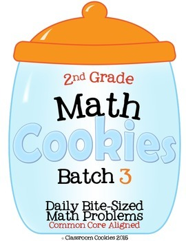 2nd Grade Math Cookies Daily Bite-Sized Math Problems CC A