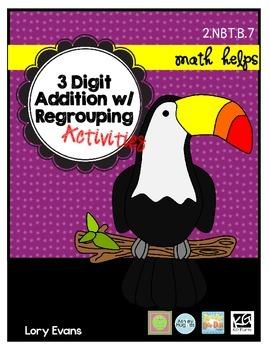 3 Digit Addition w/Regrouping  2.NBT.B.7  2nd Grade Math Helps