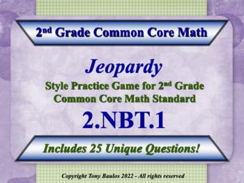 2nd Grade Math Jeopardy Game - 2 NBT.1 Understand Place Va