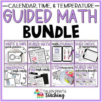 Guided Math Bundle {2nd Grade Time, Temperature, & Calendar}