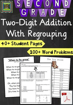 2nd Grade Unit: Two Digit Addition WITH Regrouping Problem