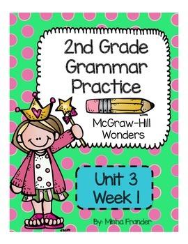 2nd Grade McGraw-Hill Wonders Grammar Practice Unit 3 Week